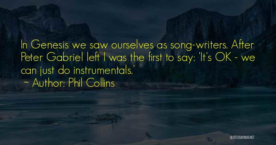 Phil Collins Quotes 1746737