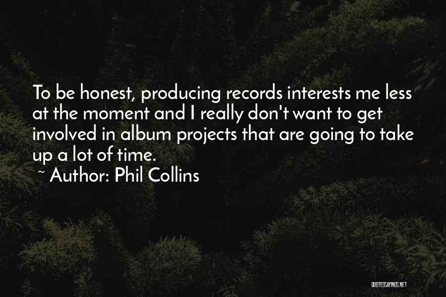 Phil Collins Quotes 176908