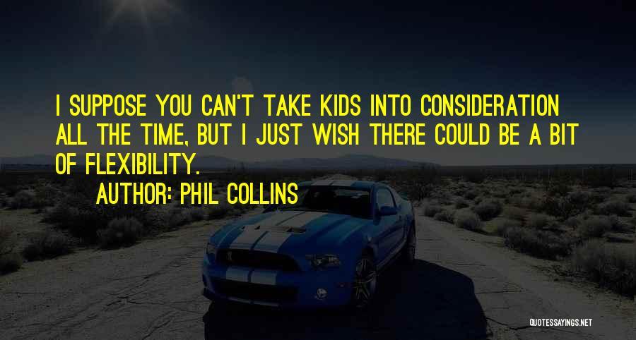 Phil Collins Quotes 1786769