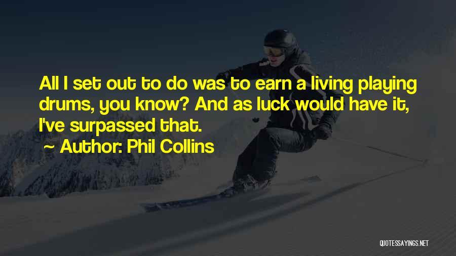 Phil Collins Quotes 1854999