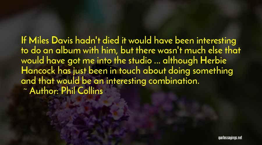 Phil Collins Quotes 1915129