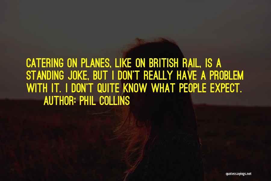 Phil Collins Quotes 210009