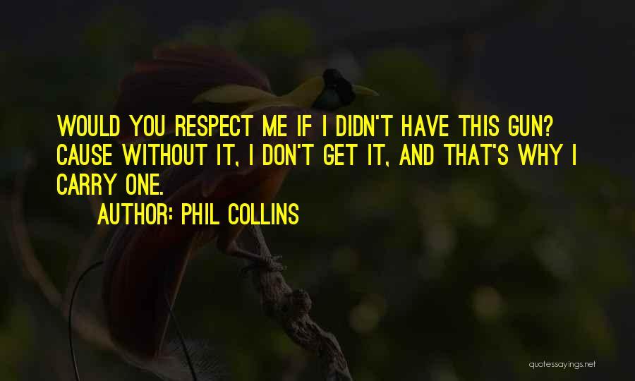 Phil Collins Quotes 2104007