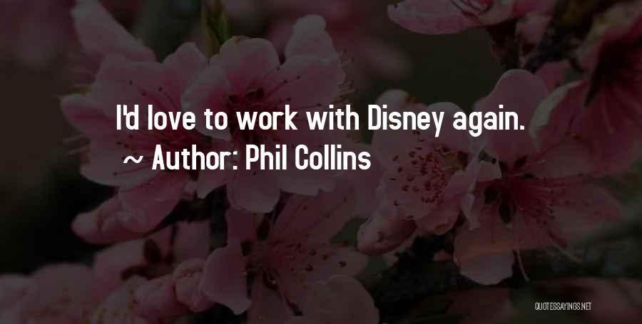 Phil Collins Quotes 2107864