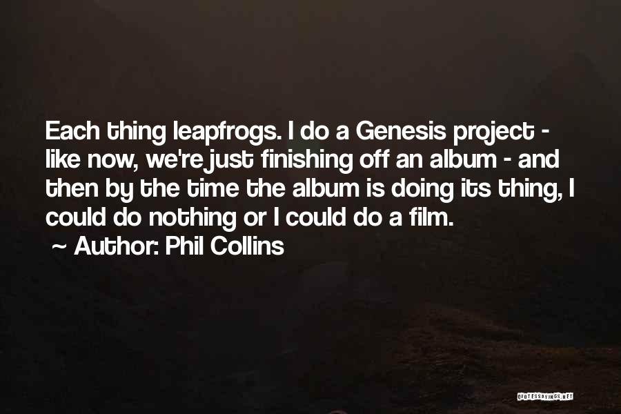 Phil Collins Quotes 2124542