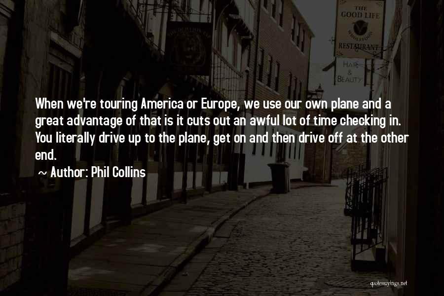 Phil Collins Quotes 2185632