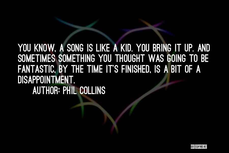 Phil Collins Quotes 269762