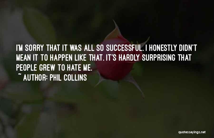 Phil Collins Quotes 323636