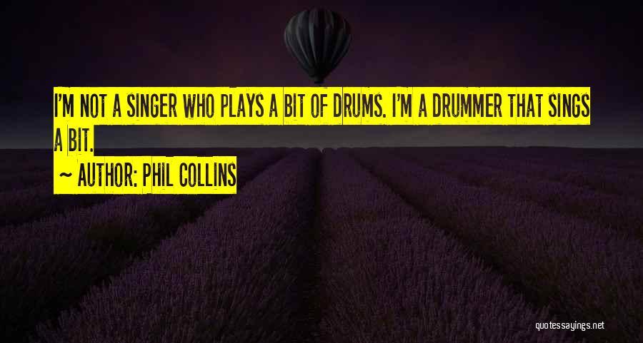 Phil Collins Quotes 425417