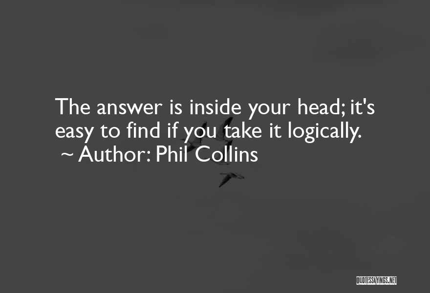 Phil Collins Quotes 444402