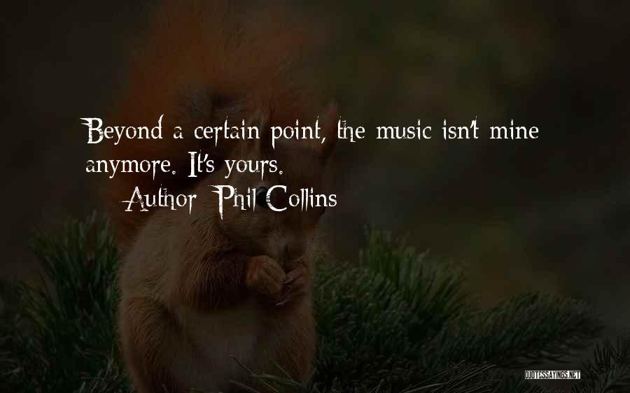 Phil Collins Quotes 494036