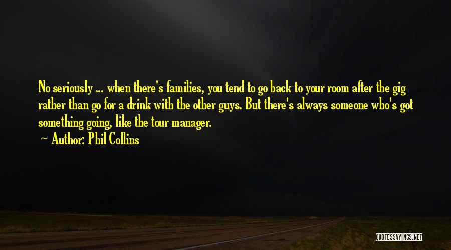 Phil Collins Quotes 594043