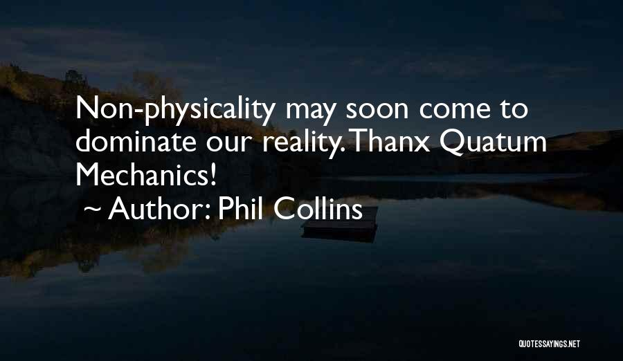 Phil Collins Quotes 607550