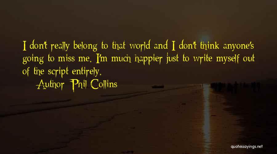 Phil Collins Quotes 767233