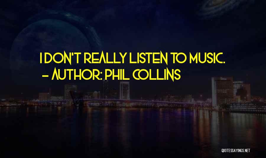 Phil Collins Quotes 847081