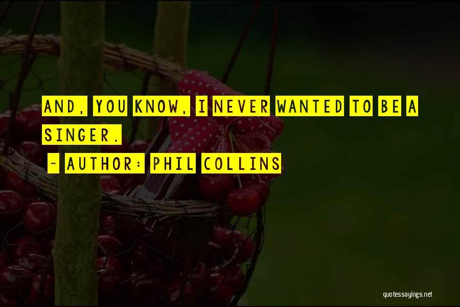 Phil Collins Quotes 989583