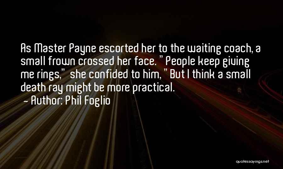 Phil Foglio Quotes 1033595