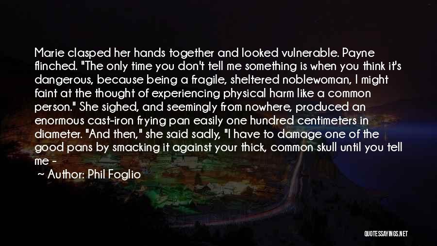Phil Foglio Quotes 116721