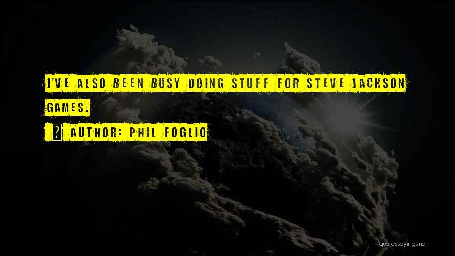 Phil Foglio Quotes 1404696
