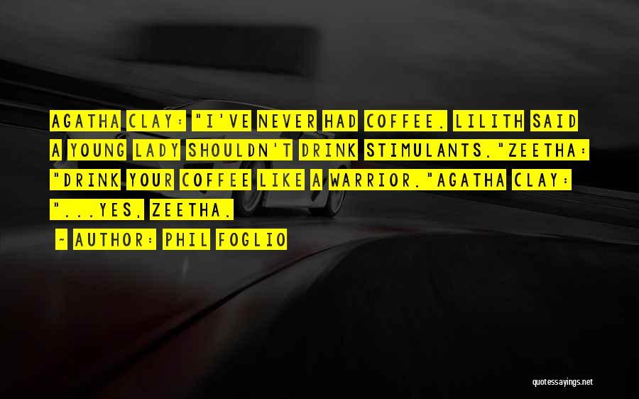 Phil Foglio Quotes 430560