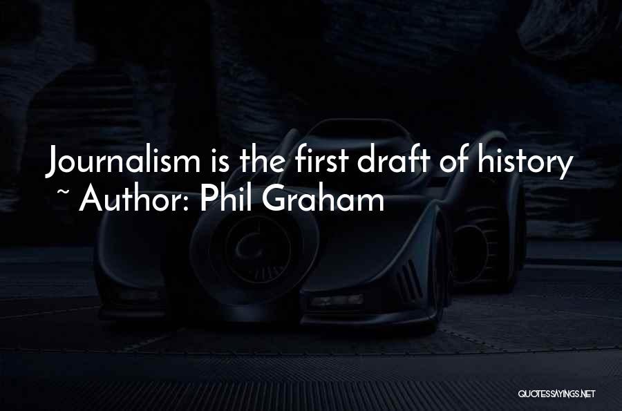 Phil Graham Quotes 1327630