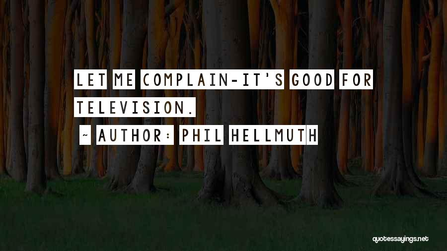 Phil Hellmuth Quotes 1007434