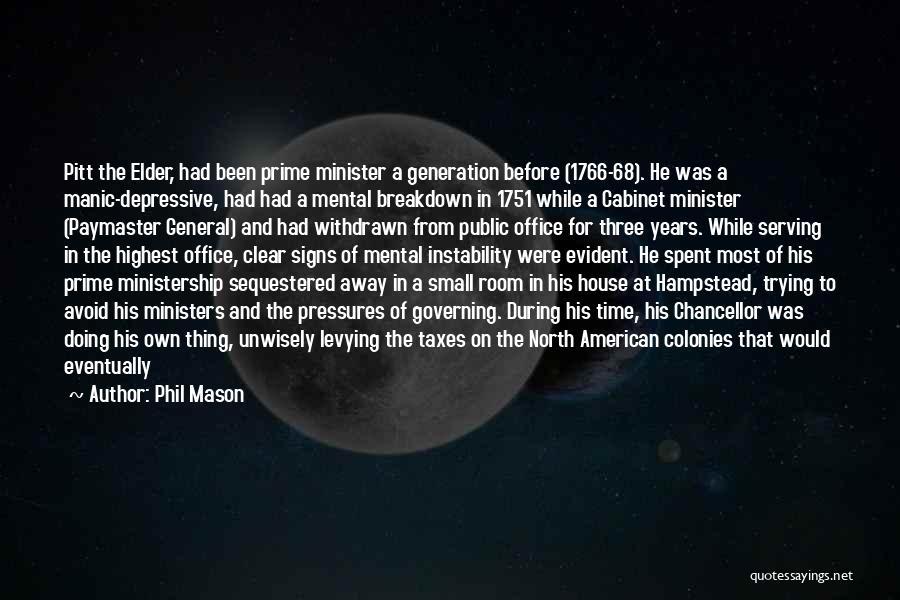 Phil Mason Quotes 1063340