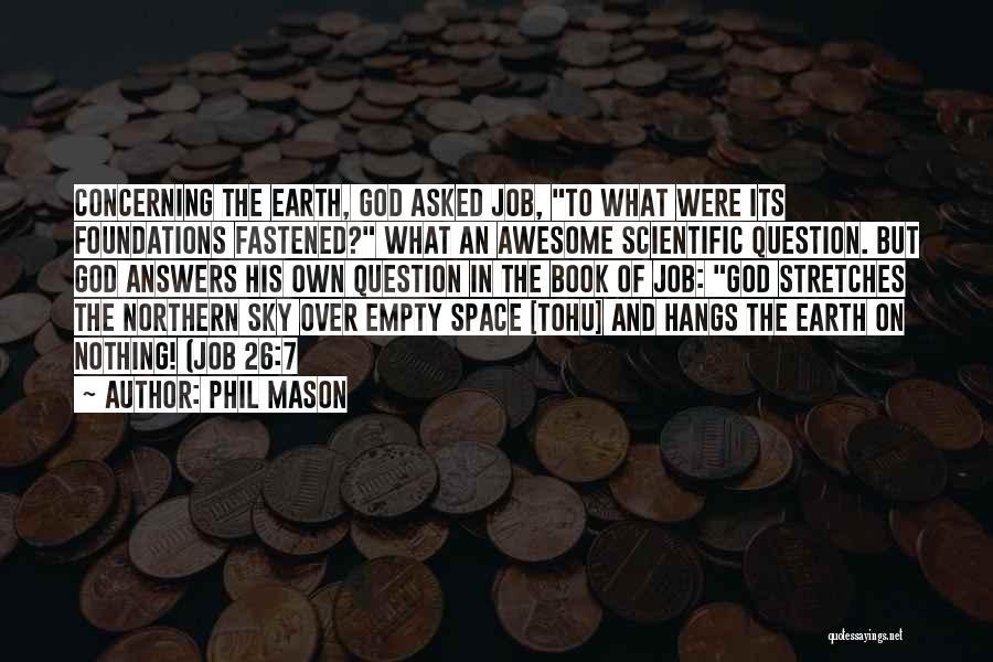 Phil Mason Quotes 2235660