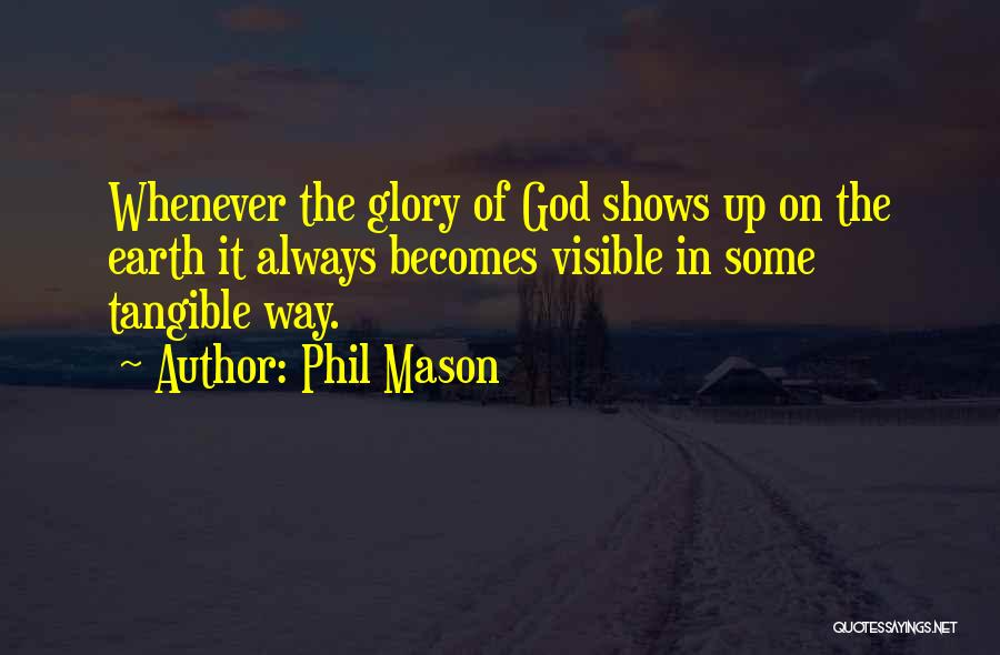 Phil Mason Quotes 675191