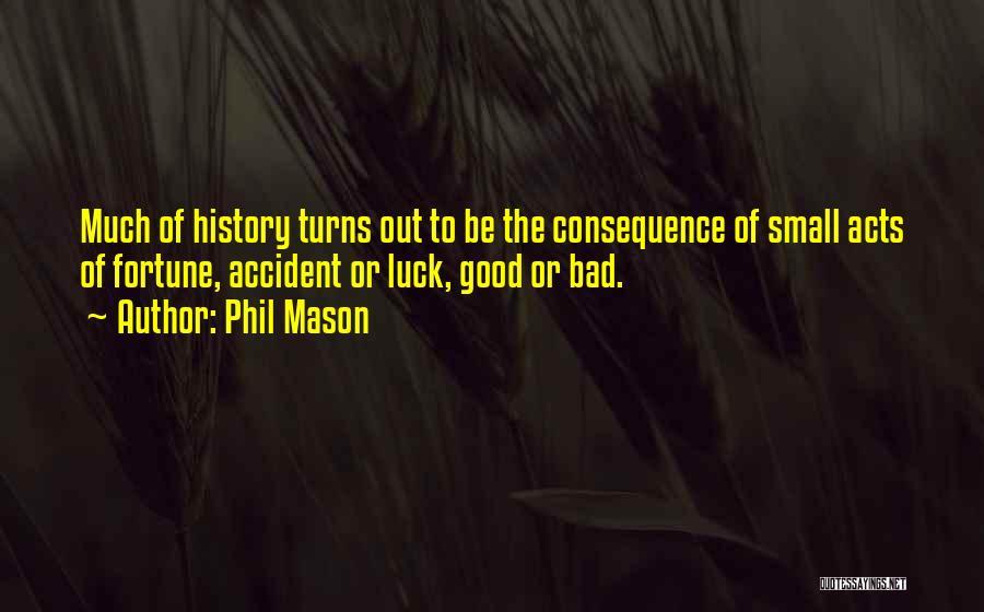 Phil Mason Quotes 928013