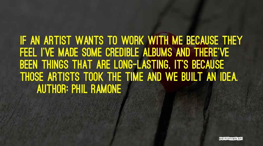 Phil Ramone Quotes 1919874