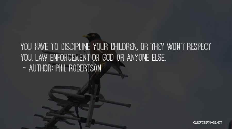 Phil Robertson Quotes 1208139
