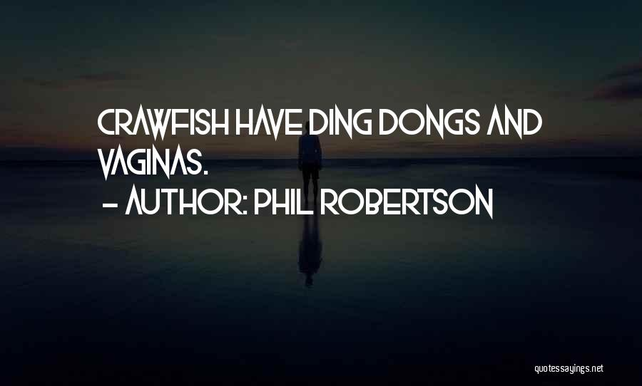 Phil Robertson Quotes 1270145