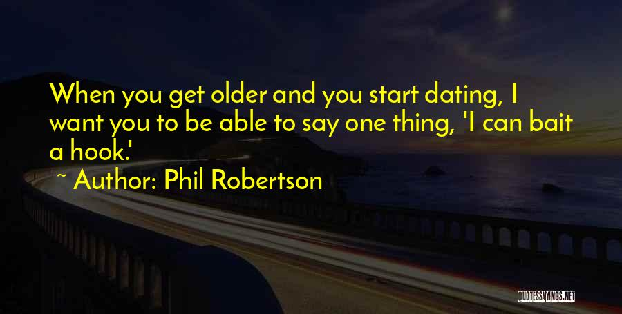 Phil Robertson Quotes 1284970