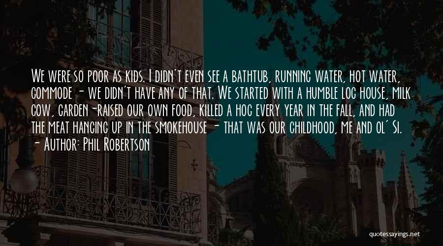 Phil Robertson Quotes 1295727