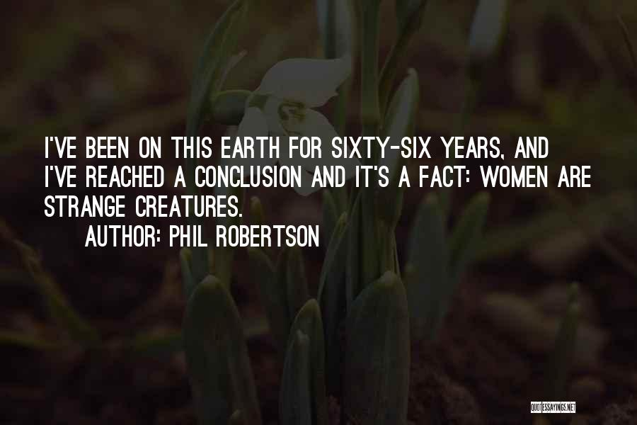 Phil Robertson Quotes 1369163