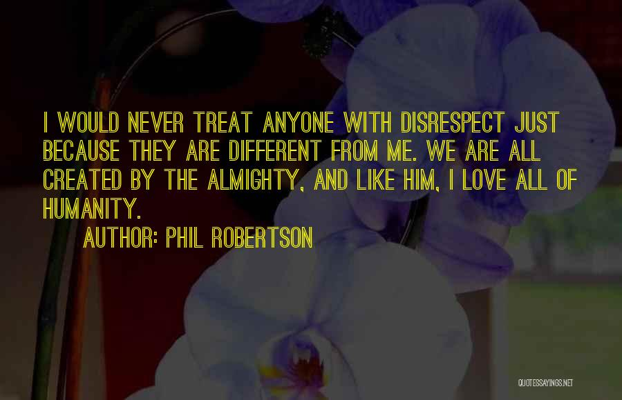 Phil Robertson Quotes 139016