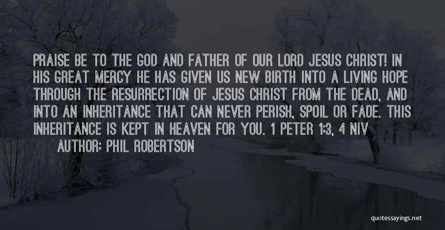 Phil Robertson Quotes 1393405