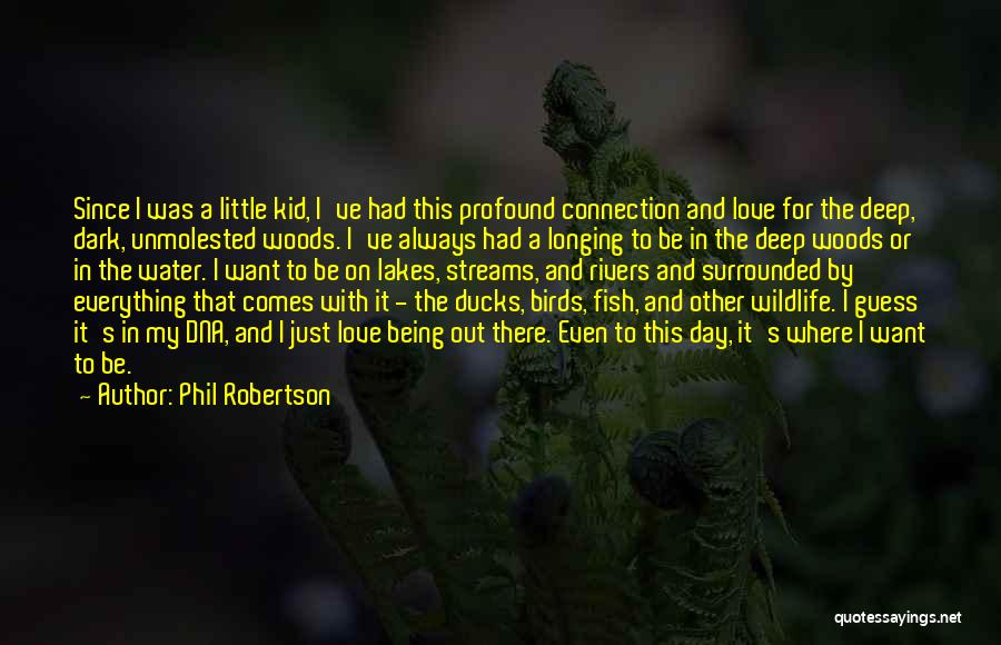 Phil Robertson Quotes 1692508