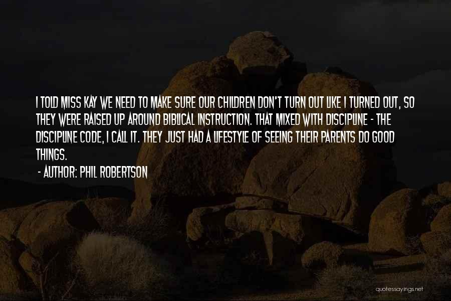 Phil Robertson Quotes 177335