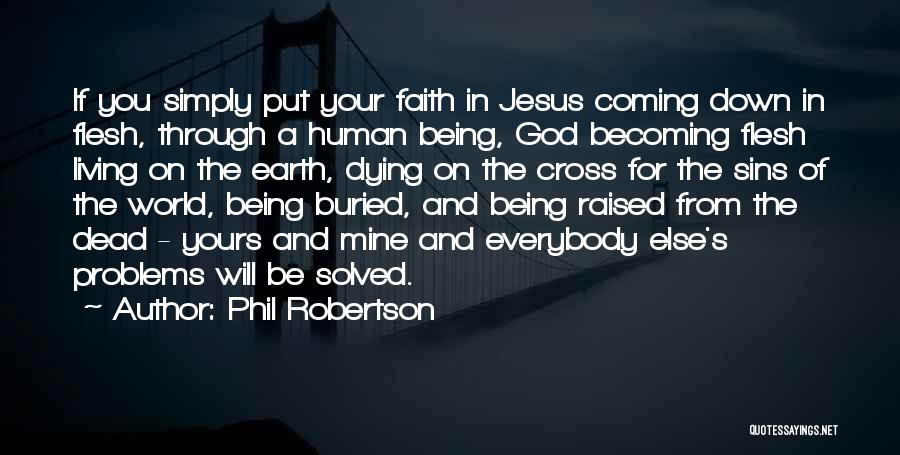 Phil Robertson Quotes 2010999