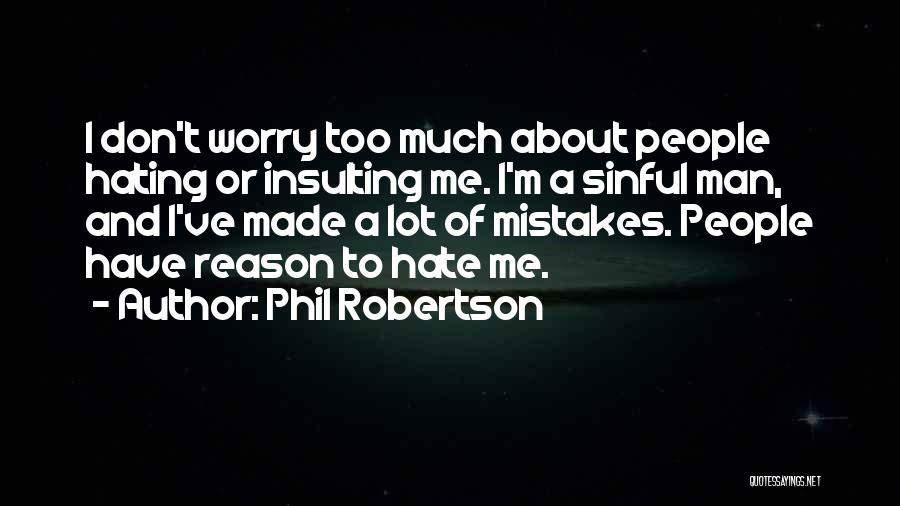Phil Robertson Quotes 2145499