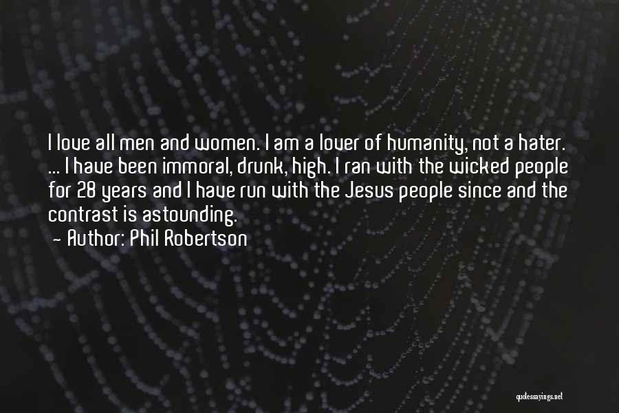 Phil Robertson Quotes 2199507