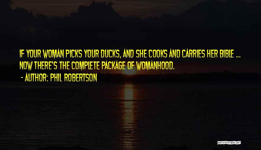Phil Robertson Quotes 426774