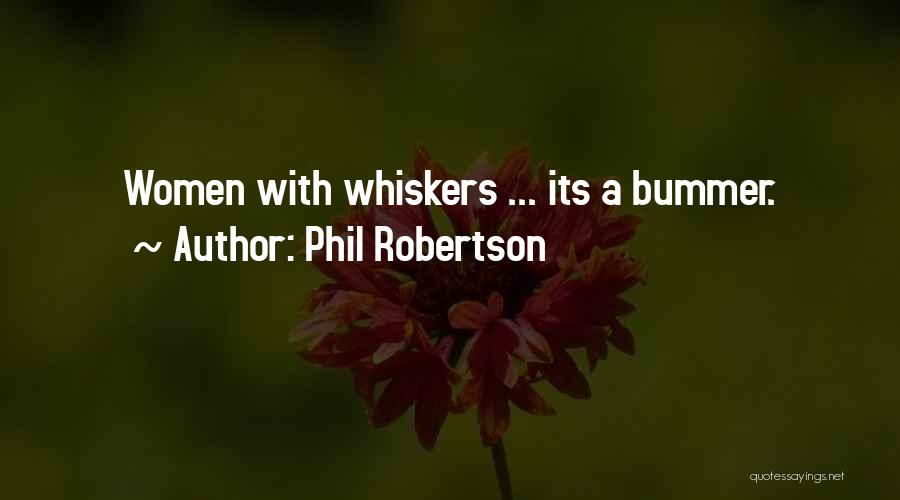 Phil Robertson Quotes 515863