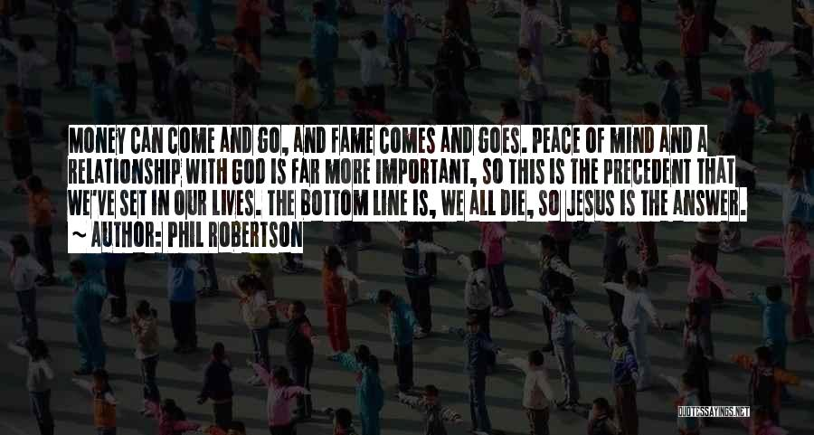 Phil Robertson Quotes 520107