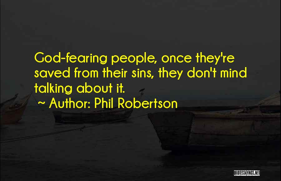 Phil Robertson Quotes 670196