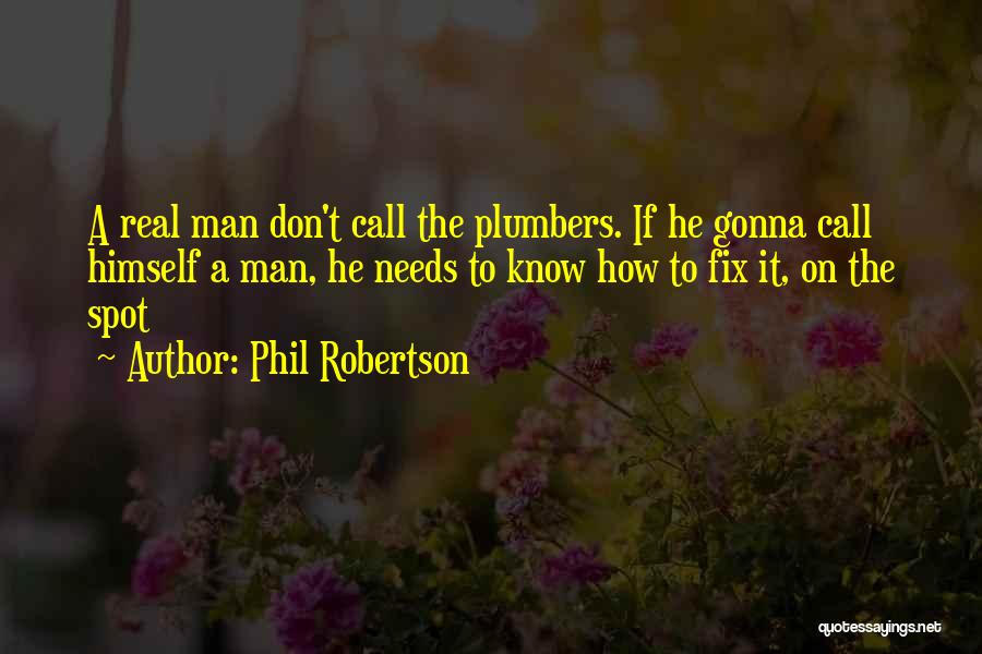 Phil Robertson Quotes 809702