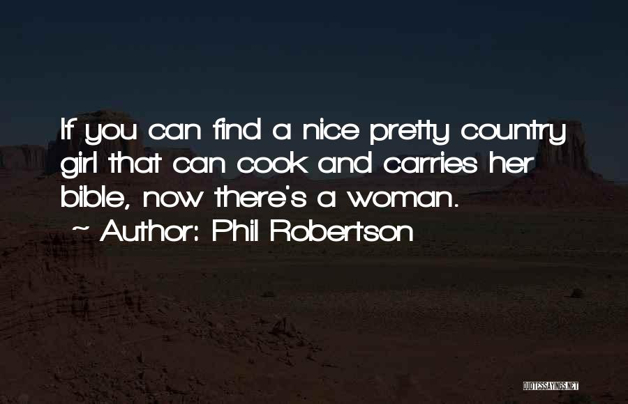 Phil Robertson Quotes 810877