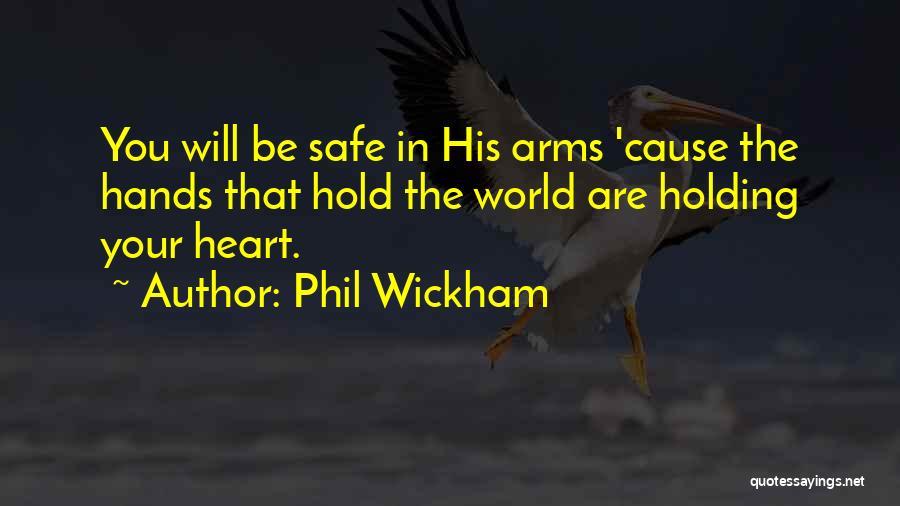 Phil Wickham Quotes 251760
